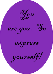 Express yourself!